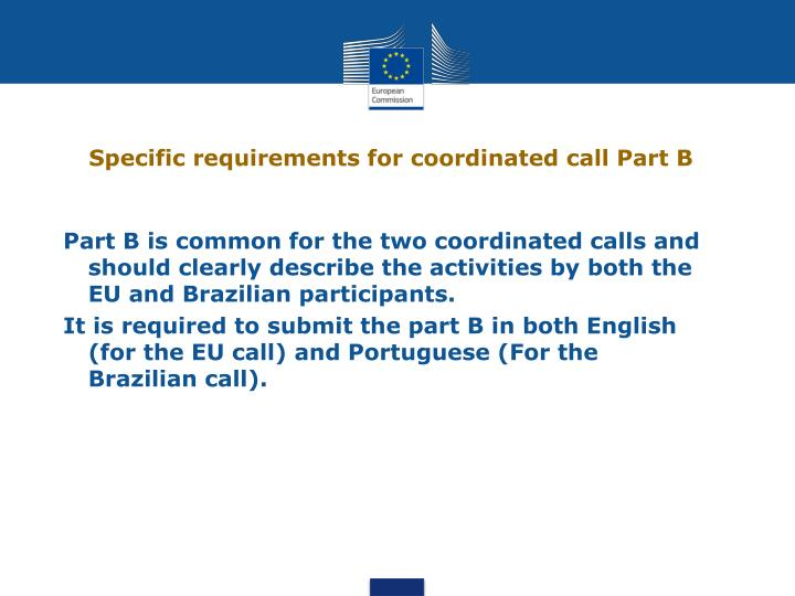 Specific requirements for coordinated call Part B