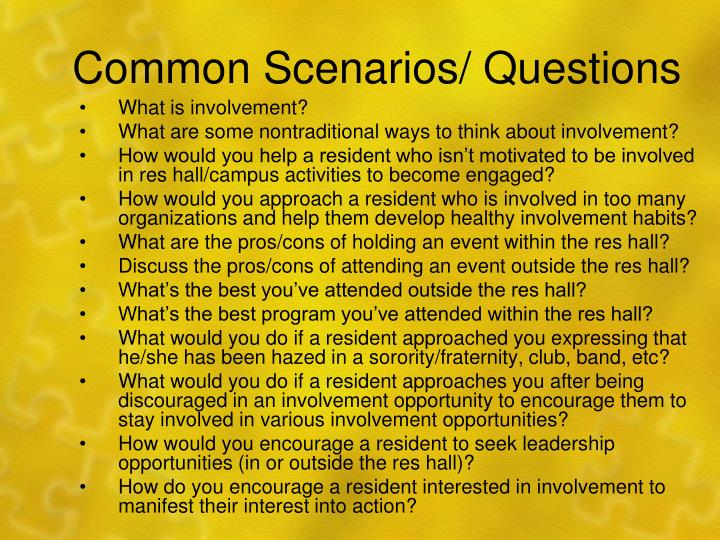 Common Scenarios/ Questions