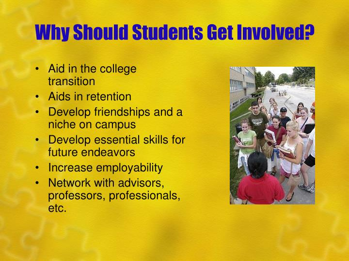 Why Should Students Get Involved?