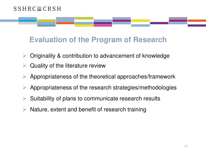 Evaluation of the Program of Research