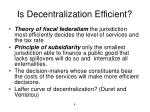 is decentralization efficient