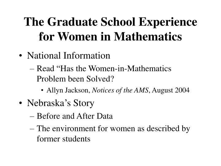 the graduate school experience for women in mathematics