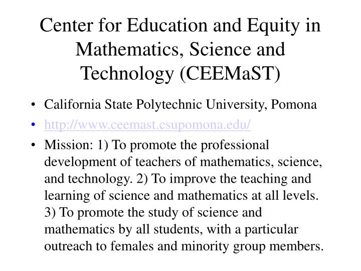 Center for Education and Equity in Mathematics, Science and Technology (CEEMaST)