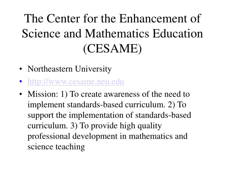 The center for the enhancement of science and mathematics education cesame