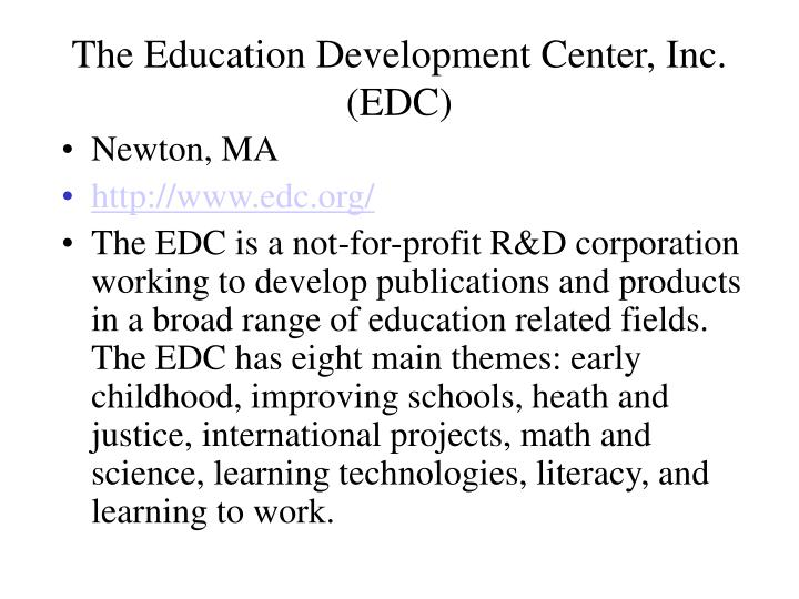 The Education Development Center, Inc. (EDC)