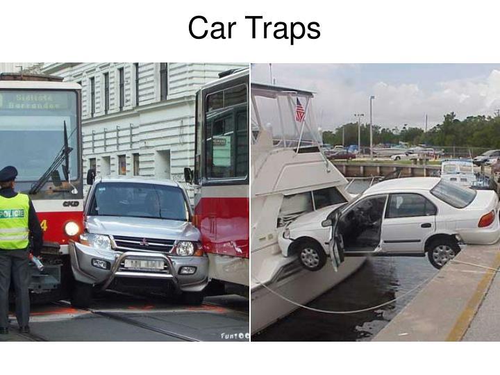 Car Traps