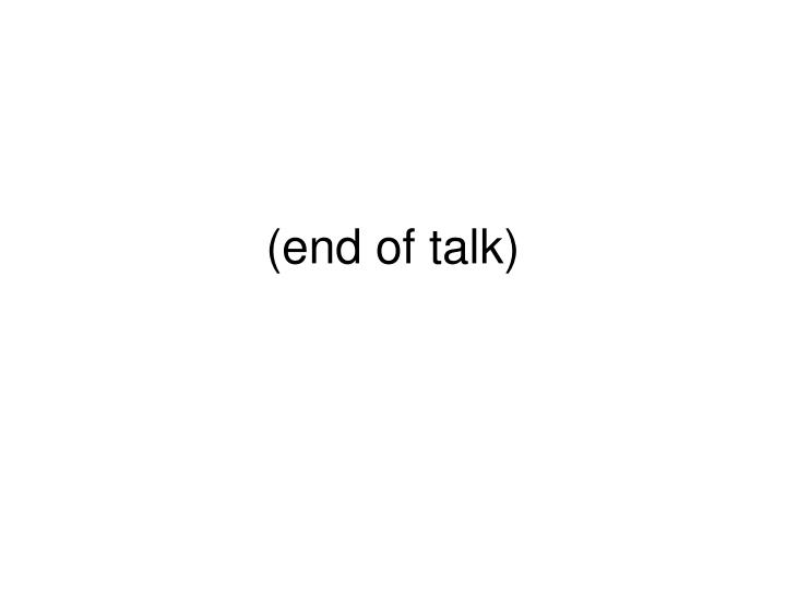 (end of talk)