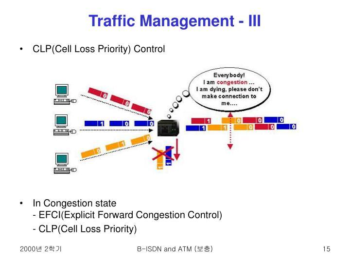 Traffic Management - III