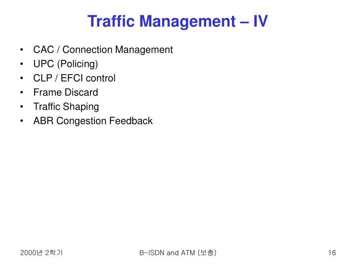 Traffic Management – IV