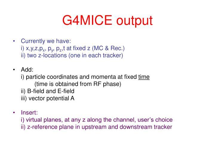 G4MICE output