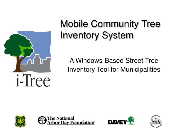 Mobile community tree inventory system