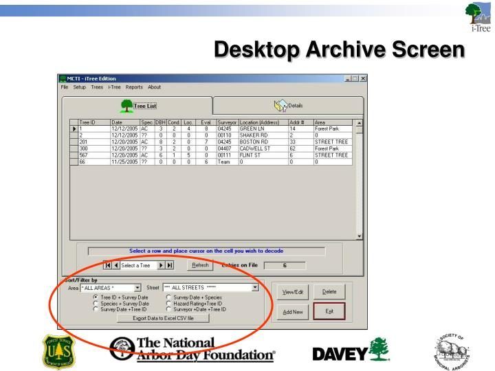 Desktop Archive Screen