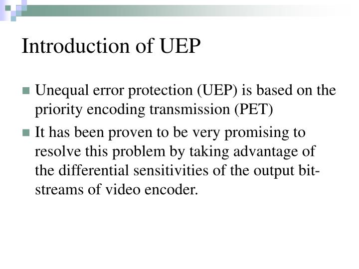 Introduction of uep