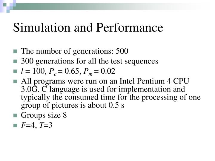 Simulation and Performance