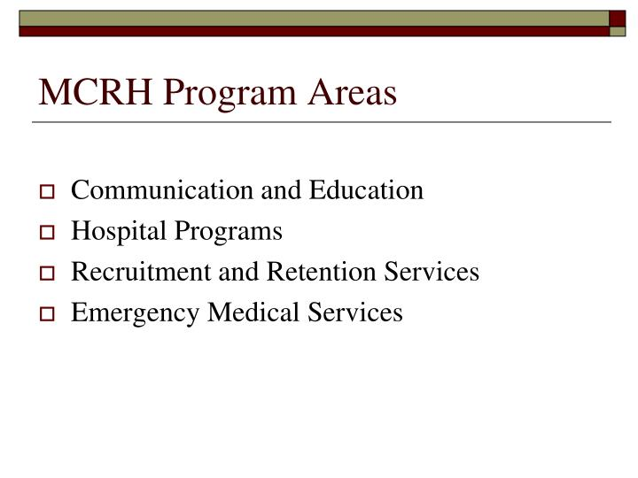 MCRH Program Areas