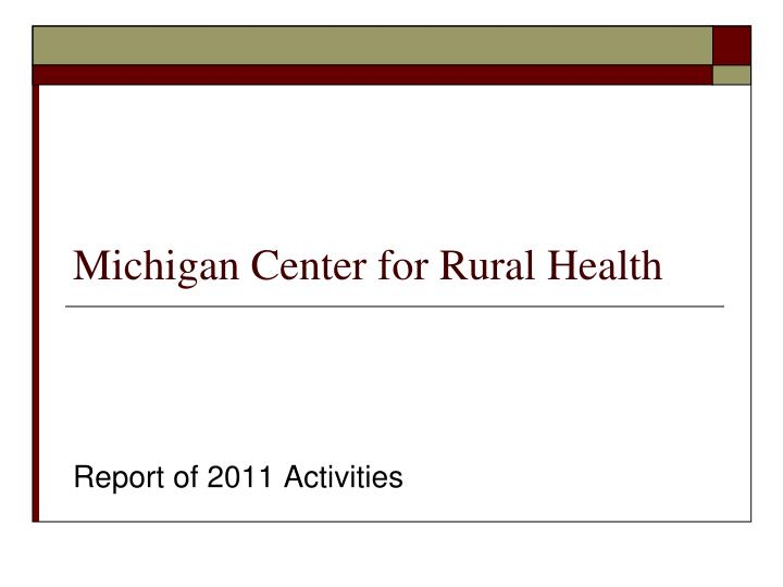 Michigan center for rural health
