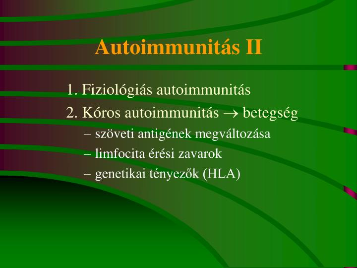 Autoimmunitás II