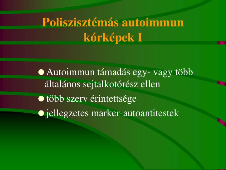 Poliszisztémás autoimmun kórképek I