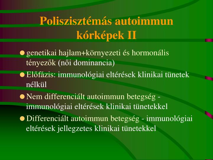 Poliszisztémás autoimmun kórképek II