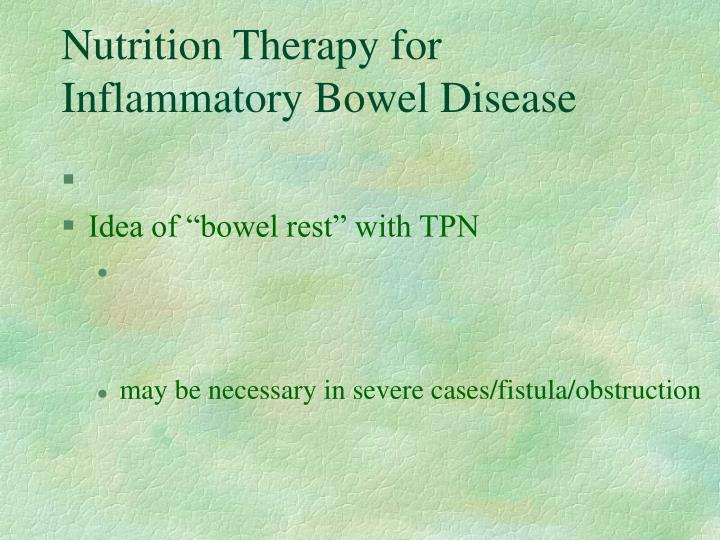Nutrition Therapy for Inflammatory Bowel Disease