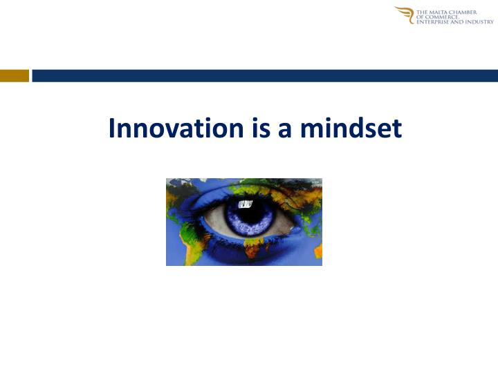 Innovation is a mindset
