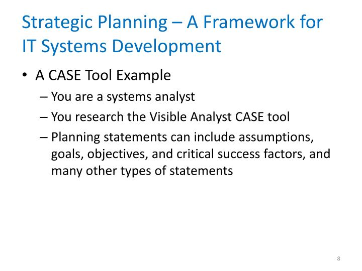 Strategic Planning – A Framework for IT Systems Development