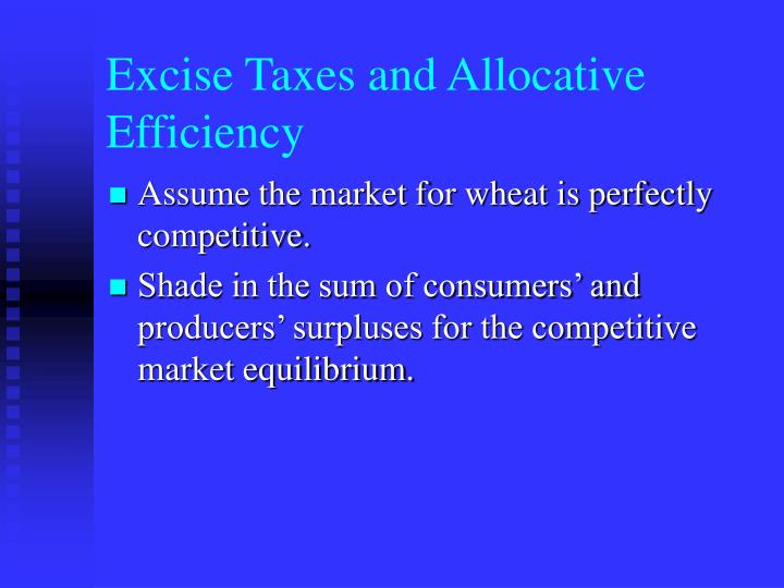 Excise Taxes and Allocative Efficiency