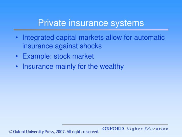 Private insurance systems
