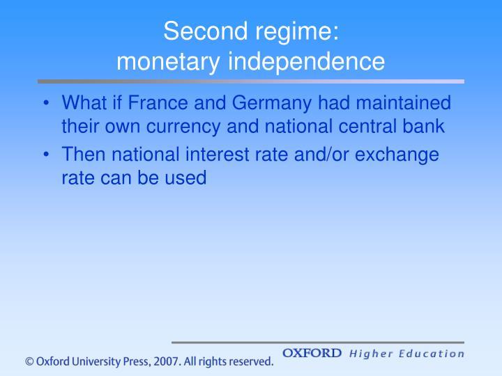 Second regime: