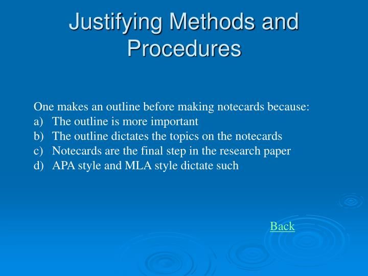 Justifying Methods and Procedures