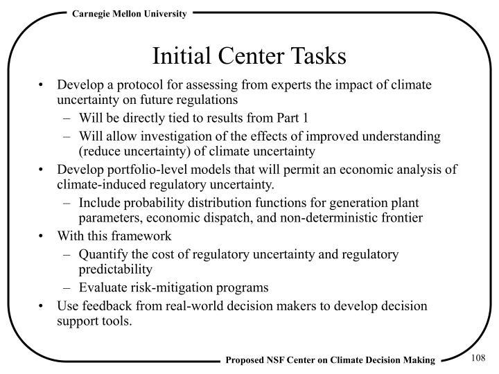 Initial Center Tasks