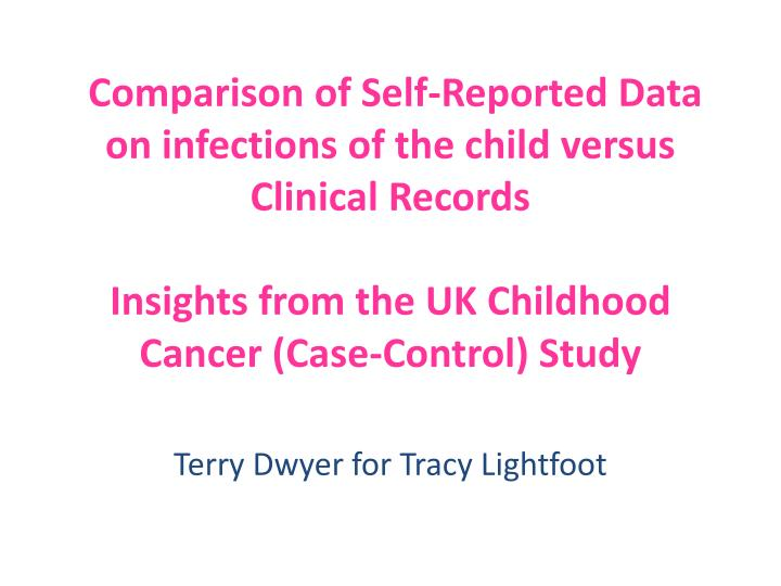 Comparison of Self-Reported Data on infections of the child versus Clinical Records