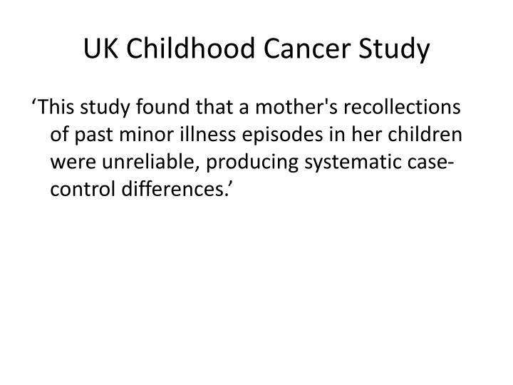 UK Childhood Cancer Study