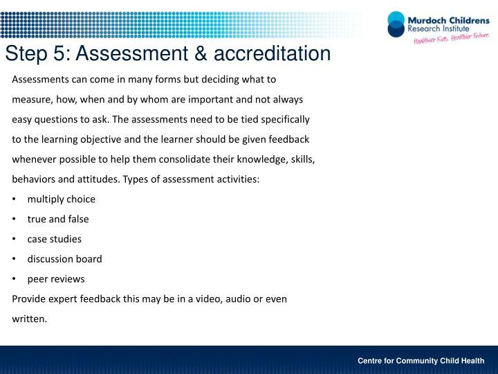 Step 5: Assessment & accreditation