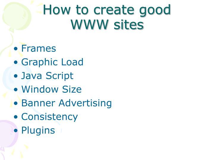 How to create good