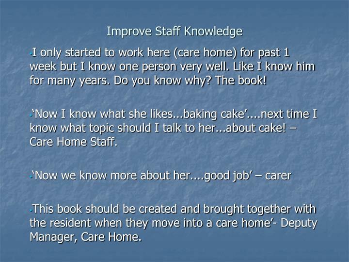 Improve Staff Knowledge