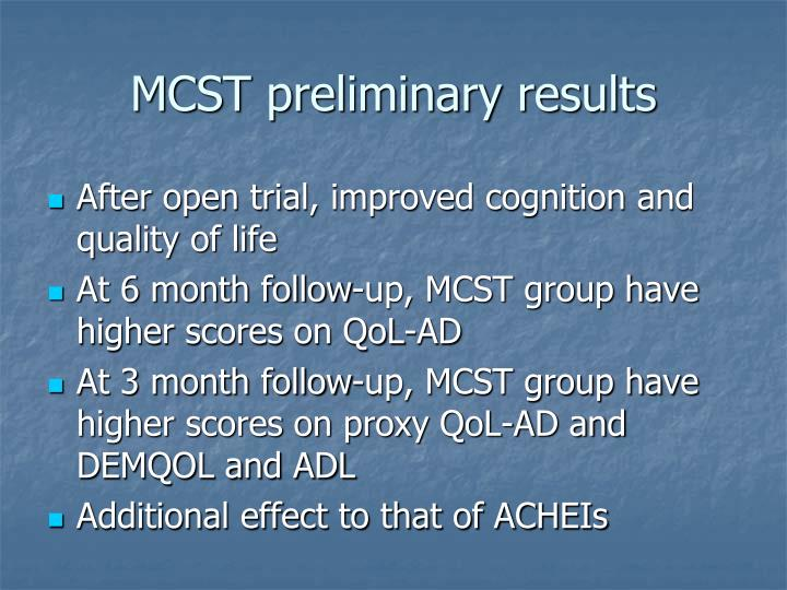 MCST preliminary results