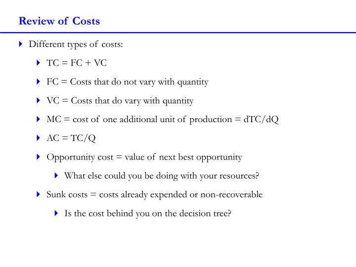 Review of Costs