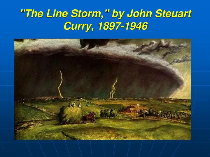 """""""The Line Storm,"""" by John"""