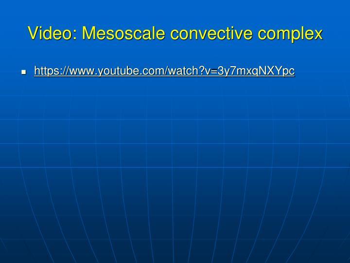 Video: Mesoscale convective complex