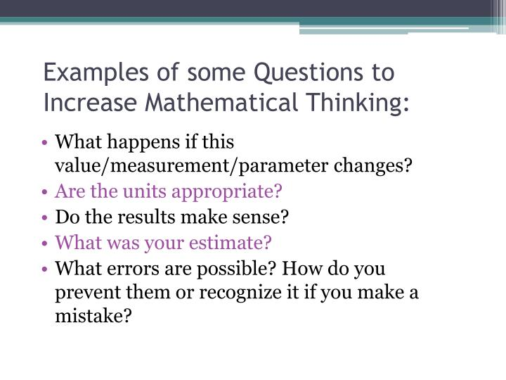 Examples of some Questions to Increase