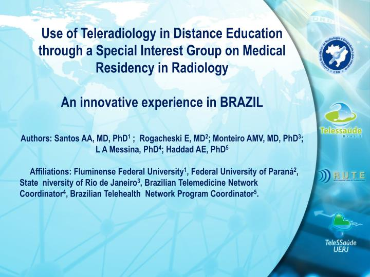 Use of Teleradiology in Distance Education through a Special Interest Group on Medical Residency in Radiology