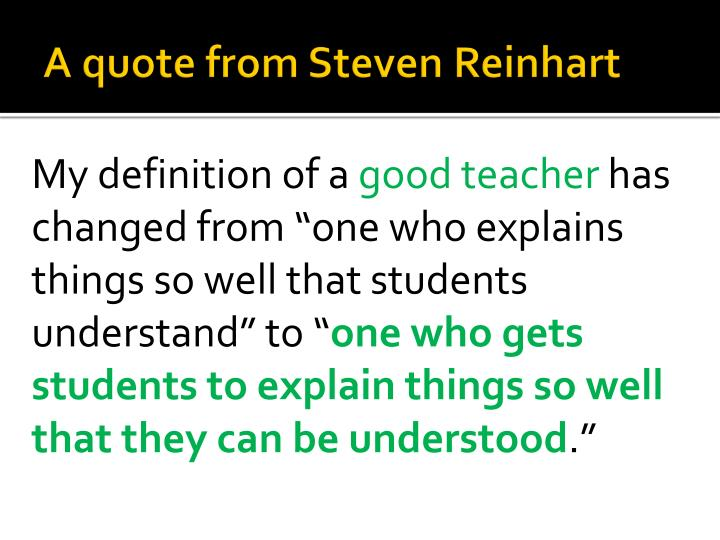 A quote from Steven Reinhart