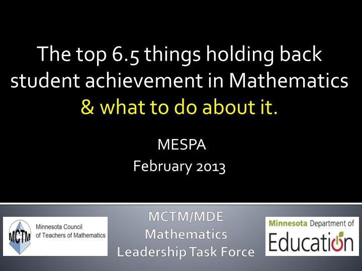 The top 6.5 things holding back student achievement in Mathematics