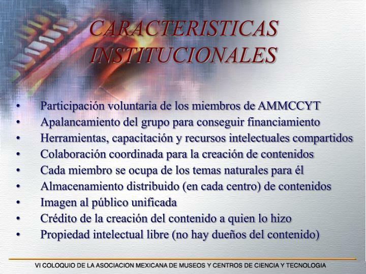 CARACTERISTICAS INSTITUCIONALES