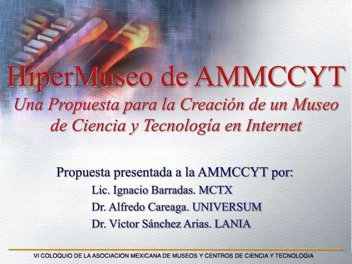 HiperMuseo de AMMCCYT
