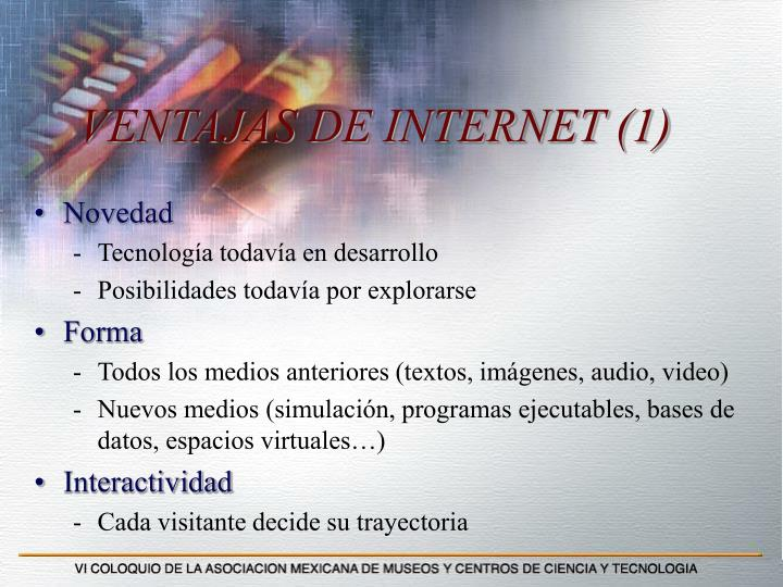 VENTAJAS DE INTERNET (1)