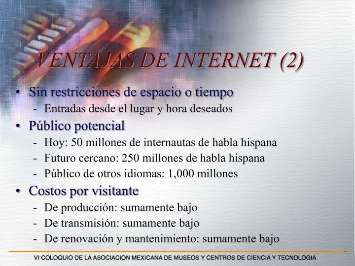 VENTAJAS DE INTERNET (2)
