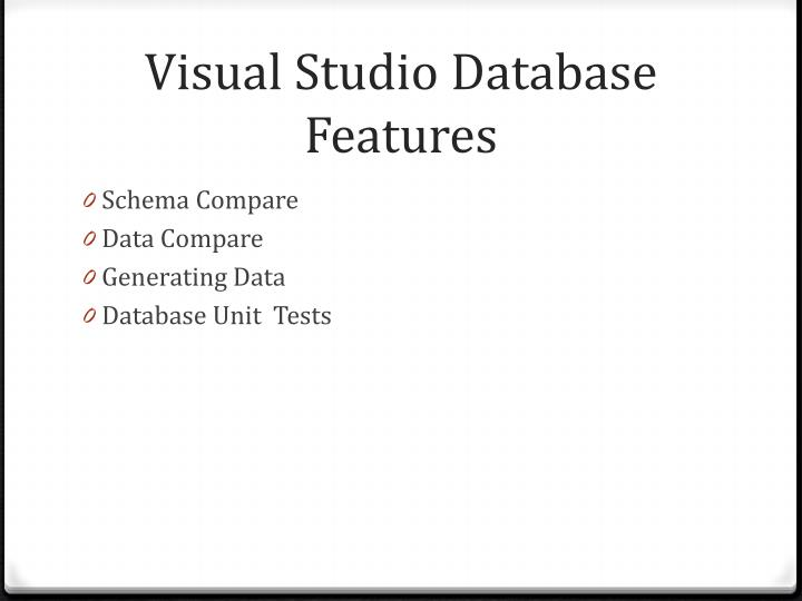 Visual studio database features
