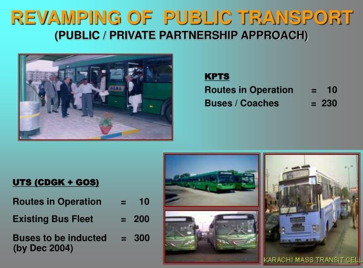REVAMPING OF  PUBLIC TRANSPORT